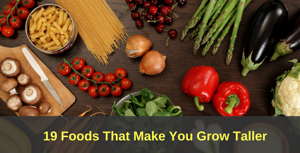 19 Foods That Make You Grow Taller What To Eat To Grow Taller Fast